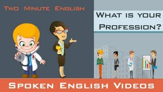 Learn English - Job Vocabulary - Part 2. Professions In English. What's Your Occupation?
