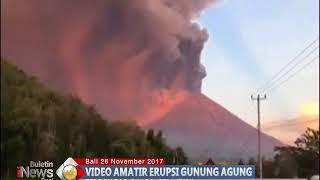 Download Video Video Amatir Suasana Mencekam Letusan Gunung Agung Membuat Warga Panik - BIP 27/11 MP3 3GP MP4