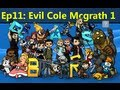 Evil Cole McGrath Part 1!!! Let`s Play PASBR ...