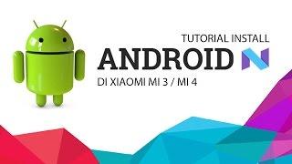 Video Tutorial Update Android 7.0 Nougat di Xiaomi Mi 4 / Mi 3 MP3, 3GP, MP4, WEBM, AVI, FLV Agustus 2018