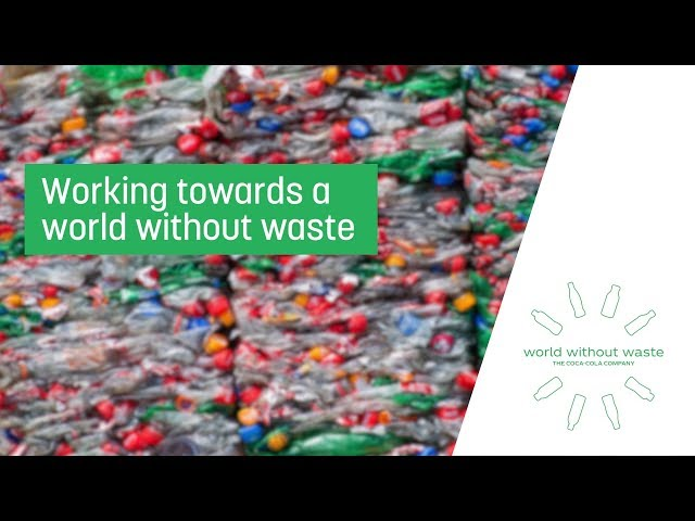 Working towards a world without waste