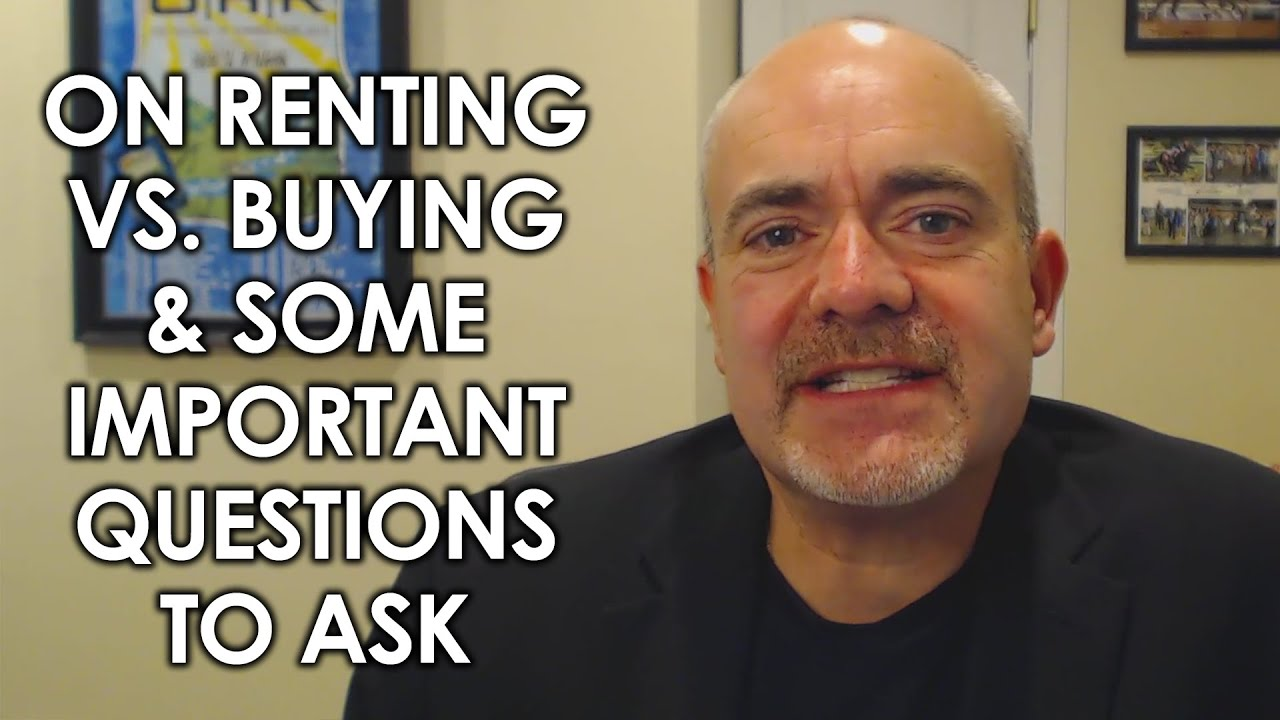 Renting vs. Buying: Key Considerations Before You Choose to Do Either