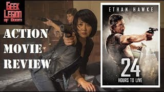 Nonton 24 Hours To Live   2017 Ethan Hawke    Action Movie Review Film Subtitle Indonesia Streaming Movie Download