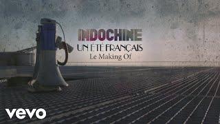 Indochine - Un été français (Making of clip)