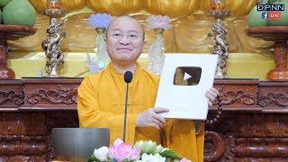 Kênh Youtube Đạo Phật Ngày Nay nhận được nút Paly Bạc Youtube
