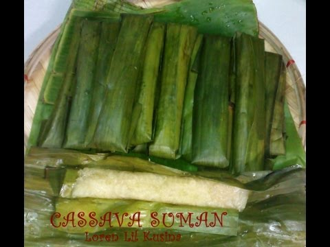 Cassava Suman Recipe ( (Cassava Wrapped in Banana Leaves )