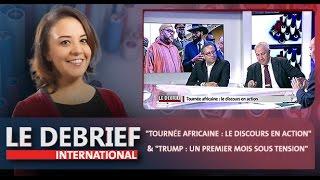 """Le Debrief : """"Tournée africaine : le discours en action"""" & """"Trump : un premier mois sous tension"""""""