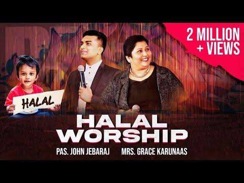 Halal(exuberant worship)|JohnJebaraj|Grace Karunaas #Tamilchristiannewsong #JohnJebarajGraceKarunaas