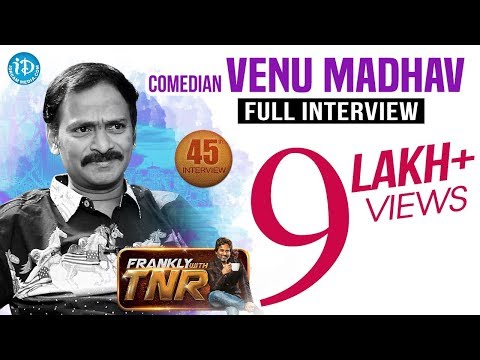 Comedian Venu Madhav Exclusive Interview