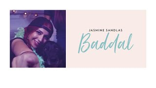 Video Jasmine Sandlas | Baddal ft. Intense | Music Video (Explicit Version) MP3, 3GP, MP4, WEBM, AVI, FLV Juli 2018