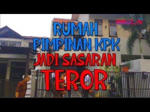 Rumah Pimpinan KPK Jadi Sasaran Teror