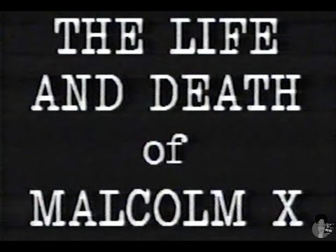 The Life and Death of Malcom X (1992) | Home Video Documentary