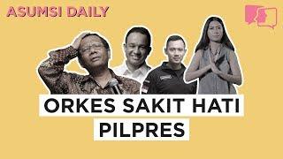 Video ORKES SAKIT HATI PILPRES - Asumsi Daily / 10 Agustus 2018 MP3, 3GP, MP4, WEBM, AVI, FLV Agustus 2018