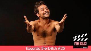 Eduardo Sterblitch| FOI ELE! (2ª temporada) 25