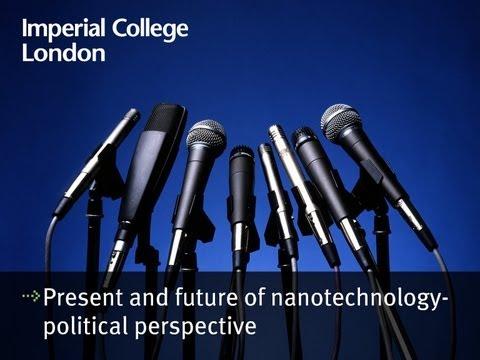 Gegenwart und Zukunft der Nanotechnologie aus einer politischen Perspektive