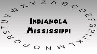 Indianola (MS) United States  city photo : How to Say or Pronounce USA Cities — Indianola, Mississippi