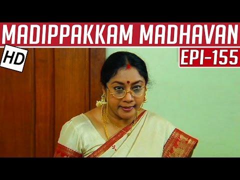 Madippakkam Madhavan   Epi 155   07/08/2014   Kalaignar TV