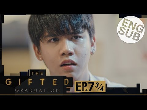 [Eng Sub] The Gifted Graduation | EP.7 [3/4]