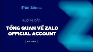Tổng quan về Zalo Official Account