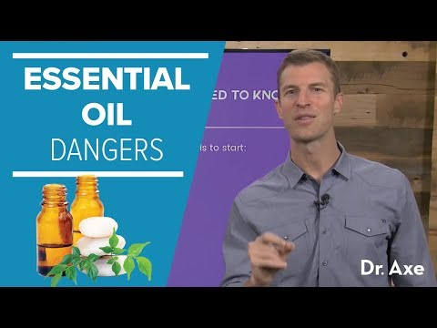 Dangers of Essential Oils: Top 10 Essential Oil Mistakes To Avoid – Dr. Josh Axe