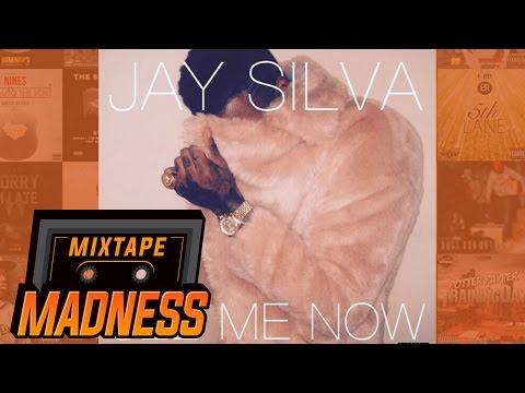 Jay Silva - See Me Now (Full Version) | @MixtapeMadness