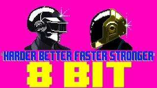 Harder Better Faster Stronger [8 Bit Cover Tribute to Daft Punk] - 8 Bit Universe