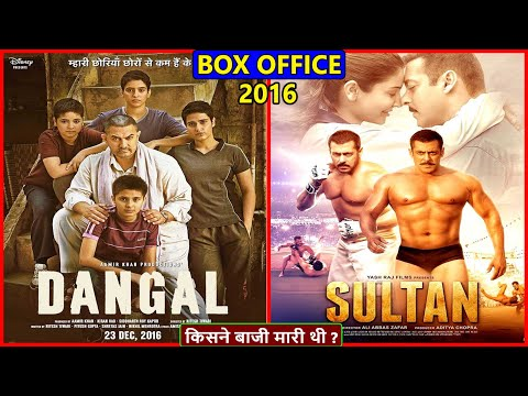 Dangal vs Sultan 2016 Movie Budget, Box Office Collection, Verdict and Facts