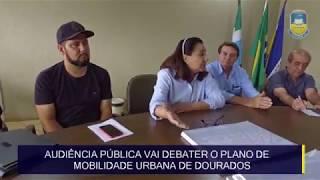 Audiência pública vai debater o Plano de Mobilidade Urbana de Dourados
