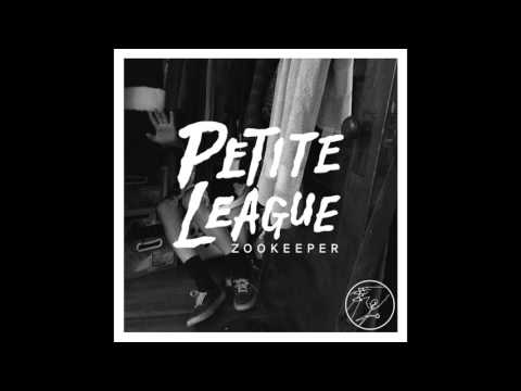 Petite League - ZOOKEEPER