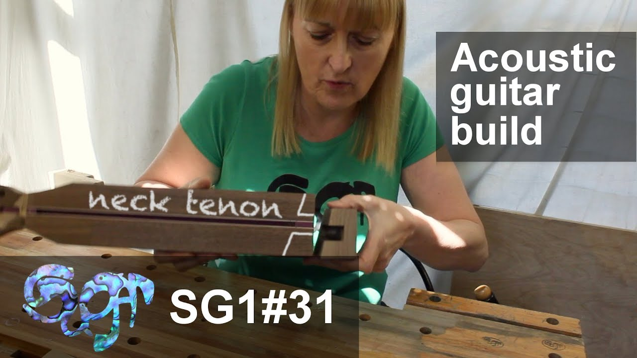 Sugar SG1 acoustic guitar build part 31: The neck tenon