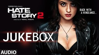 Nonton Hate Story 2 Full Audio Songs Jukebox   Jay Bhanushali   Surveen Chawla Film Subtitle Indonesia Streaming Movie Download