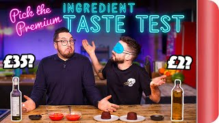 Blind Tasting PREMIUM Ingredients vs BUDGET Ingredients | Where Best to Spend Your Money? by SORTEDfood