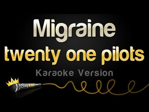 twenty one pilots - Migraine (Karaoke Version)