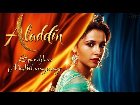 Aladdin [2019] - Speechless (Multilanguage)