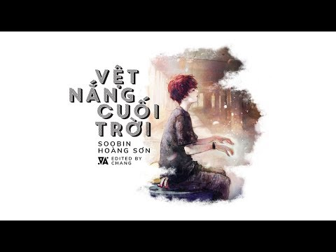 Vệt Nắng Cuối Trời - Soobin Hoàng Sơn 「Acoustic/Lyrics」 #Chang - Thời lượng: 4:02.
