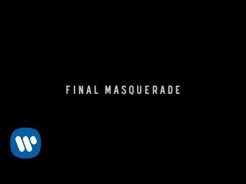 Final Masquerade (Lyric Video)