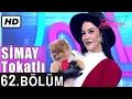 Download Video İşte Benim Stilim - Simay Tokatlı - 62. Bölüm 7. Sezon