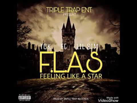 TCK F.L.A.S ft LilSim [Prod by Triple Trap]