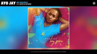 Ayo Jay - No Feelings Ft Akon and Safaree(Audio)