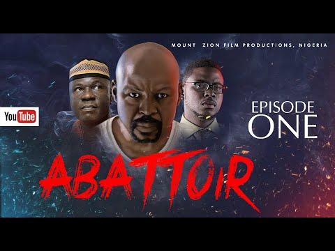 ABATTOIR || Episode 1|| MOUNT ZION LATEST MOVIE