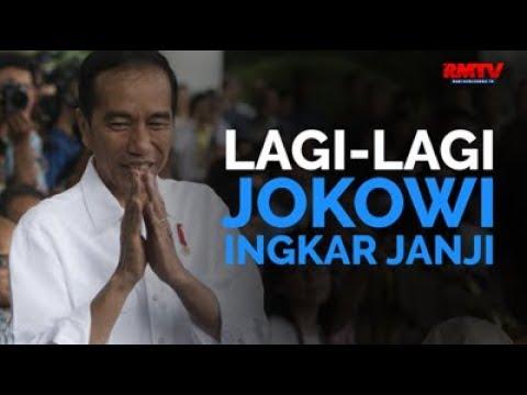 Lagi-lagi, Jokowi Ingkar Janji