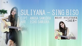Video Suliyana - Sing Biso (Official Lyric Video) MP3, 3GP, MP4, WEBM, AVI, FLV Juli 2018