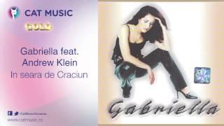 Gabriella feat. Andrew Klein - In seara de Craciun