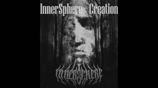 Video INNERSPHERE - CREATION (EP 2016 - lyric video)