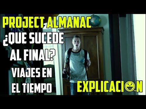 Project Almanac | Análisis y Explicación del Final | Bienvenidos al Ayer Explicada