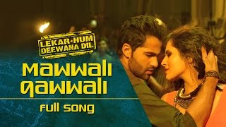 Nonton Mawaali Qawwali  Video Song    Lekar Hum Deewana Dil   Armaan Jain   Deeksha Seth Film Subtitle Indonesia Streaming Movie Download