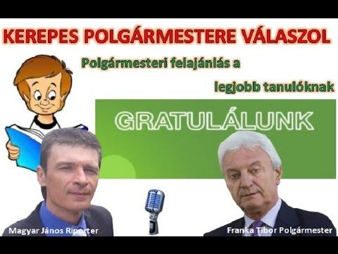Kerepes Polgármestere válaszol 5. - 2016.06.06. A legjobb tanulók díjazása