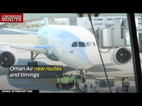 Oman Air new routes and timings