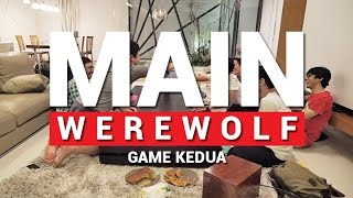 Video MAIN WEREWOLF LAGI (RONDE 2) MP3, 3GP, MP4, WEBM, AVI, FLV Februari 2018