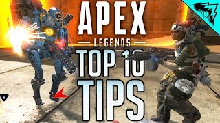 Apex Legends Top 10 Tips